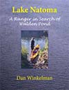 Cover for Lake Natoma, A Ranger in Search of Walden Pond