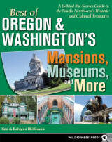 Cover of  Best of Oregon and Washington's Mansions, Museums and More