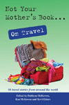Book cover: Not Your Mother's Book on Travel